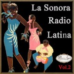 La Sonora Radio Latina Vol. 2