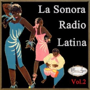 La Sonora Radio Latina Vol. 2