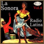 La Sonora Radio Latina Vol. 4