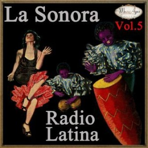 La Sonora Radio Latina Vol. 5