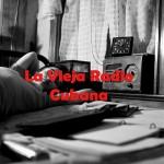 Éxitos de la Vieja Radio Cubana
