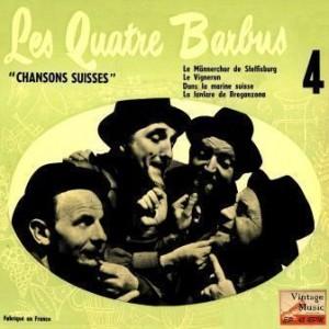 Chansons Suisses, Les Quatre Barbus