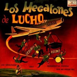 Los Megatones de Lucho, Los Megatones de Lucho