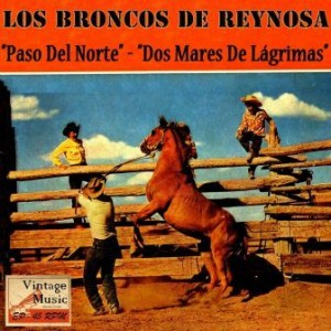 Dos Mares De Lágrimas, Los Broncos De Reynosa