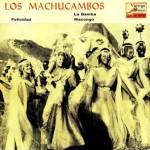 Felicidade, Los Machucambos