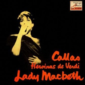 Macbeth, María Callas