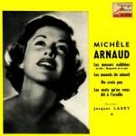 Les Amours Oubliées, Michèle Arnaud