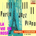 La Vie En Rose, Michel Legrand
