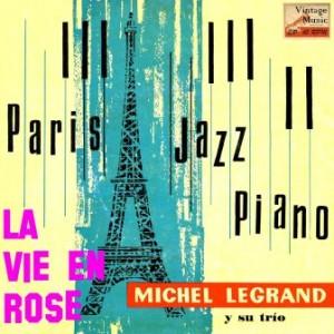 La Vie En Rose, Michel Legrand
