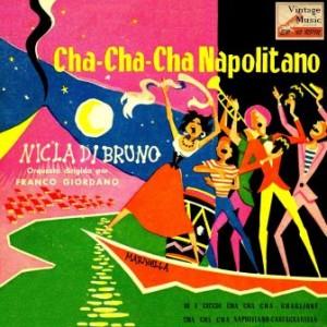 Cha Cha Cha Napolitano, Nicla di Bruno