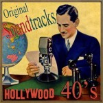 Original Soundtracks Hollywood 40's