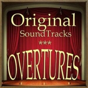Original Soundtracks Overtures