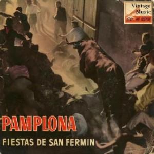 Pamplona, Fiesta De San Fermín, Varios Artistas