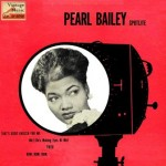 That's Good Enough For Me, Pearl Bailey