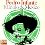 Allá En El Rancho Grande, Pedro Infante