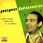 Cocidito Madrileño, Pepe Blanco