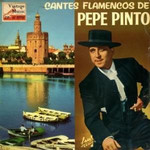 Cantes Flamencos, Pepe Pinto