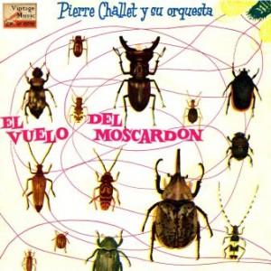 El Vuelo Del Moscardón, Pierre Challet