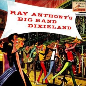 Big Band Dixieland, Ray Anthony