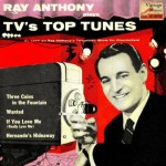 TV's Top Tunes, Ray Anthony