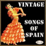 Vintage Songs Of Spain