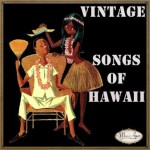 Vintage Songs Of Hawaii
