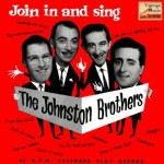 Join In And Sing, The Johnston Brothers