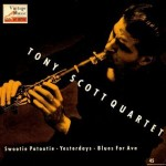 Swootie Patootie, Tony Scott Quartet