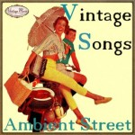 Vintage Songs, Ambient Street