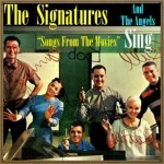 And the Angels Sing, «Songs from the Movies», The Signatures