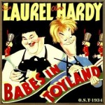 Babes in Toyland (O.S.T – 1934), Stan Laurel & Oliver Hardy
