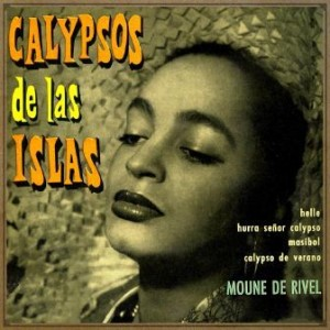 Calypsos De Las Islas, Moune de Rivel