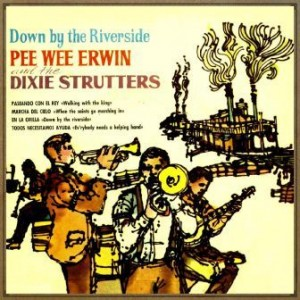 Ev'rybody Needs a Helping Hand, Pee Wee Erwin