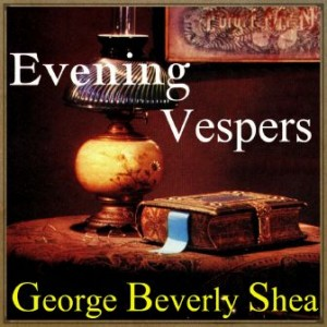 Evening Vespers, George Beverly Shea