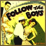 Follow the Boys (O.S.T – 1944)
