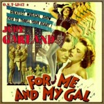 For Me and My Gal (O.S.T – 1942)