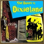 My Blue Heaven, The Dukes Of Dixieland