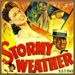 Stormy Weather (O.S.T - 1943)