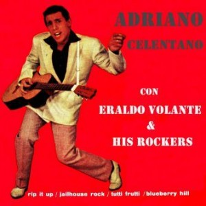 Rip It Up, Adriano Celentano