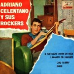 I Ragazzi Del Juke-Box, Adriano Celentano