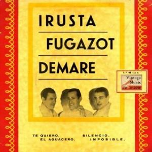 Irusta, Fugazot, Demare; Agustín Irusta