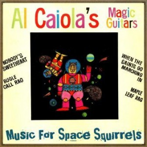 Music for Space Squirrels, Al Caiola