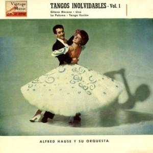 Tangos Inolvidables, Alfred Hause