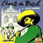 Traditional Songs Of Brazil, Alice Ribeiro