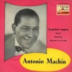 Angelitos Negros, Antonio Machín