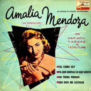 Tal Como Soy, Amalia Mendoza