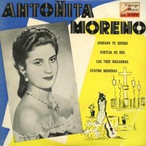 Serrano Te Quiero, Antoñita Moreno