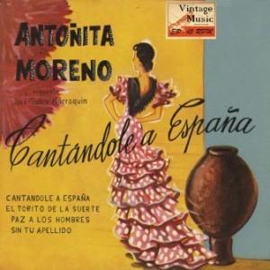 Cantándole a España, Antoñita Moreno