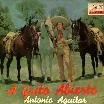 El Revolucionario, Antonio Aguilar