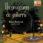 Un Programa De Guitarra, Antonio Membrado